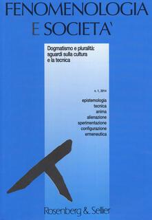 Nordestcaffeisola.it Fenomenologia e società (2014). Vol. 1: Dogmatismo e pluralità: sguardi sulla cultura e la tecnica. Image