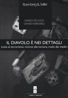 Voluntariadobaleares2014.es Il diavolo è nei dettagli. Lotta al terrorismo, ricorso alla tortura, ruolo dei medici Image