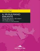 Libro Il musulmano errante. Storia degli alauiti e dei misteri del Medio Oriente Alberto Negri