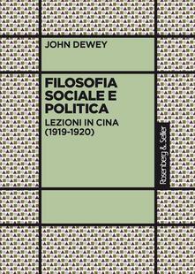 Filosofia sociale e politica. Lezioni in Cina (1919-1920).pdf