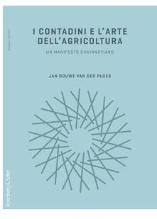Warholgenova.it I contadini e l'arte dell'agricoltura. Un manifesto chayanoviano Image
