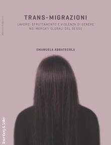 Equilibrifestival.it Trans-migrazioni. Lavoro, sfruttamento e violenza di genere nei mercati globali del sesso Image