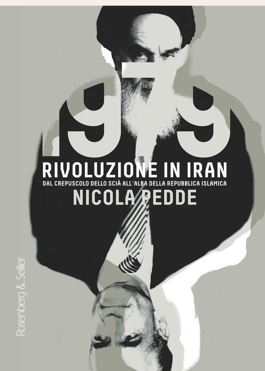 1979 rivoluzione in Iran. Dal crepuscolo dello scià all'alba della Repubblica Islamica - Nicola Pedde - ebook