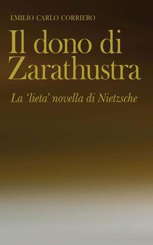 Amatigota.it Il dono di Zarathustra. La «lieta» novella di Nietzsche Image