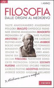 Filosofia. Vol. 1: Dalle origini al Medioevo.