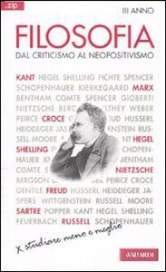 Filosofia. Vol. 3: Dal criticismo al neopositivismo.