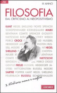 Winniearcher.com Filosofia. Vol. 3: Dal criticismo al neopositivismo. Image