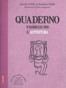 Osteriacasadimare.it Quaderno d'esercizi per l'autostima Image