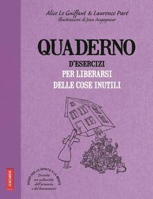 Quaderno desercizi per liberarsi delle cose inutili.pdf