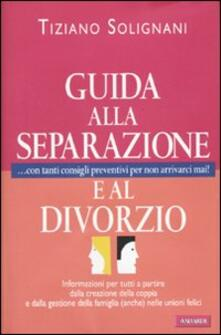 Guida alla separazione e al divorzio - Tiziano Solignani - copertina