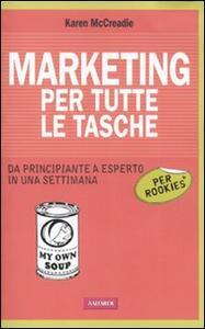 Libro Marketing per tutte le tasche per rookies Karen McCreadie