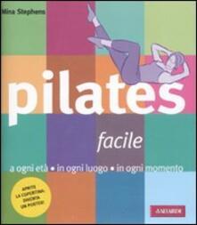 Listadelpopolo.it Pilates facile. A ogni età in ogni luogo in ogni momento Image