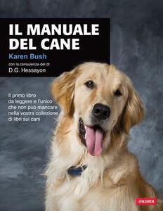 Libro Il manuale del cane Karen Bush