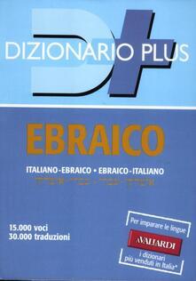 Dizionario ebraico. Italiano-ebraico, ebraico-italiano.pdf