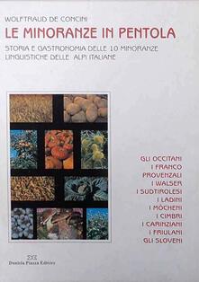 Ristorantezintonio.it Le minoranze in pentola. Storia e gastronomia delle 10 minoranze linguistiche delle Alpi italiane Image