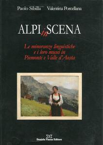 Alpi in scena. Le minoranze linguistiche e i loro musei in Piemonte e Valle d'Aosta