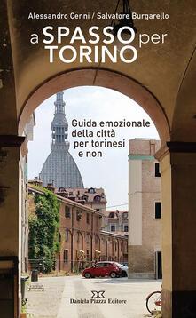 A spasso per Torino. Guida emozionale della città per torinesi e non.pdf