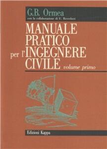 Manuale pratico per l'ingegnere civile