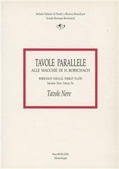 Tavole parallele alle macchie di hermann rorschach vol 2 parisi salvatore pes patrizia - Psicologia tavole di rorschach ...