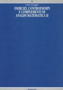 Esercizi, controesempi e complementi di analisi matematica 2