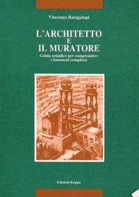 L' L' architetto e il muratore - Bacigalupi Vincenzo - wuz.it
