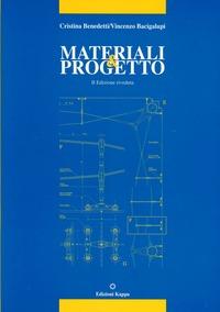 Materiali & progetto. Il futuro della tradizione - Benedetti Cristina Bacigalupi Vincenzo - wuz.it