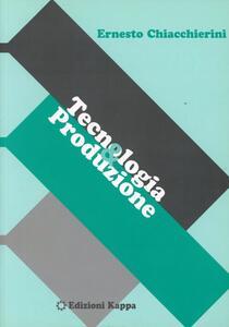 Tecnologia e produzione