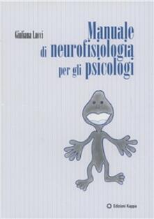 Manuale di neurofisiologia per gli psicologi.pdf