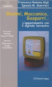 Mammì, Maccanico, Gasparri... L'appuntamento con il digitale terrestre