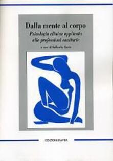 Promoartpalermo.it Dalla mente al corpo. Psicologia clinica applicata alle professioni sanitarie Image