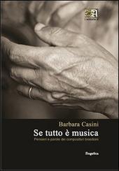 Se tutto e musica. Pensieri e parole dei compositori brasiliani