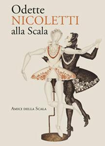 Odette Nicoletti alla Scala - Vittoria Crespi Morbio - copertina