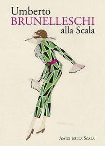 Umberto Brunelleschi alla Scala