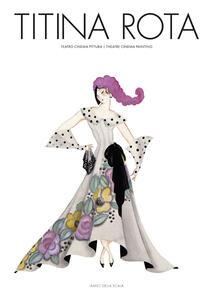 Titina Rota. Teatro cinema pittura-Theatre cinema paintings - Vittoria Crespi Morbio - copertina