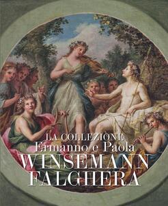 La collezione Ermanno e Paola Winsemann Falghera - copertina
