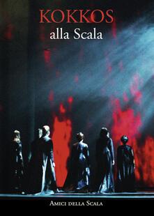 Listadelpopolo.it Kokkos alla Scala. Ediz. italiana e inglese Image
