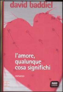 L' amore, qualunque cosa significhi - David Baddiel - copertina