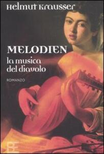 Melodien. La musica del diavolo - Helmut Krausser - copertina