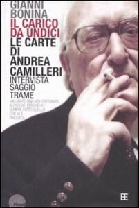 Il carico da undici. Le carte di Andrea Camilleri - Gianni Bonina - copertina