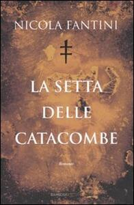 La setta delle catacombe - Nicola Fantini - copertina