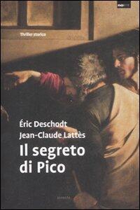 Il segreto di Pico - Éric Deschodt,Jean-Claude Lattes - 4