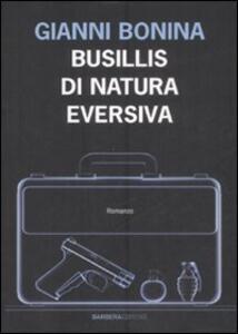 Busillis di natura eversiva - Gianni Bonina - copertina