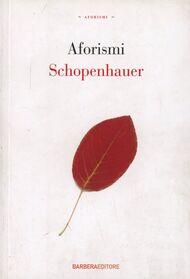 Arthur schopenhauer libri dell 39 autore in vendita online for Libri in vendita online