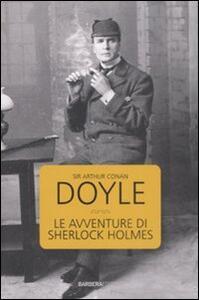 Le avventure di Sherlock Holmes - Arthur Conan Doyle - copertina