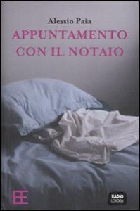 Appuntamento con il notaio - Alessio Pasa - copertina