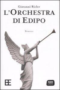 L' orchestra di Edipo - Giovanni Ricler - copertina