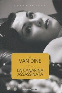 La canarina assassinata - S. S. Van Dine - copertina