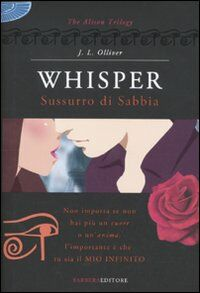 Whisper. Sussurro di sabbia. The Alison trilogy