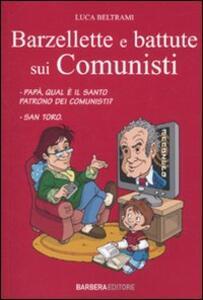 Le più belle barzellette e battute sui comunisti - Luca Beltrami - copertina