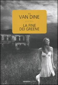 La fine dei Greene